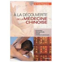 """Livre """"A la découverte de la médecine chinoise"""""""
