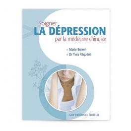 """Livre """"Soigner la dépression par la médecine chinoise"""""""