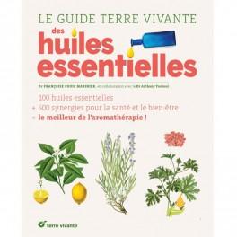 """Livre """"Le Guide Terre vivante des Huiles essentielles"""""""