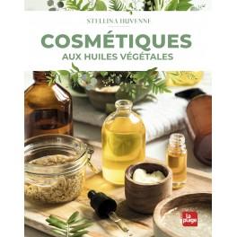 """Livre """"Cosmétiques aux huiles végétales"""""""