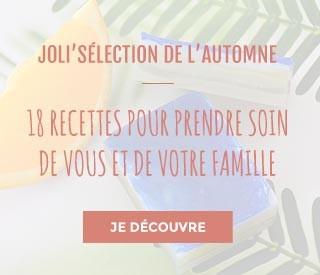 JOLI'SÉLECTION DE L'AUTOMNE