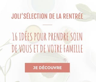 JOLI'SÉLECTION DE LA RENTRÉE